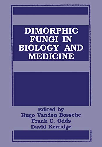 Dimorphic Fungi in Biology and Medicine