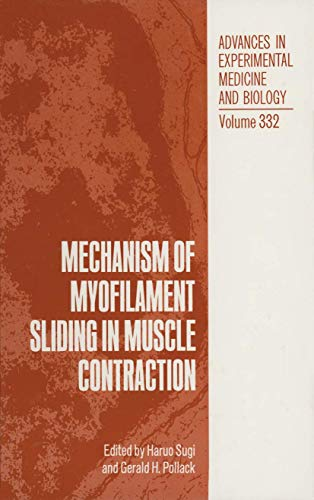 9781461362456: Mechanism of Myofilament Sliding in Muscle Contraction (Advances in Experimental Medicine and Biology)