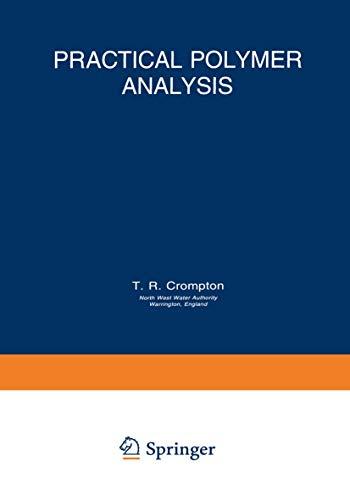 Practical Polymer Analysis: Crompton, T.R.
