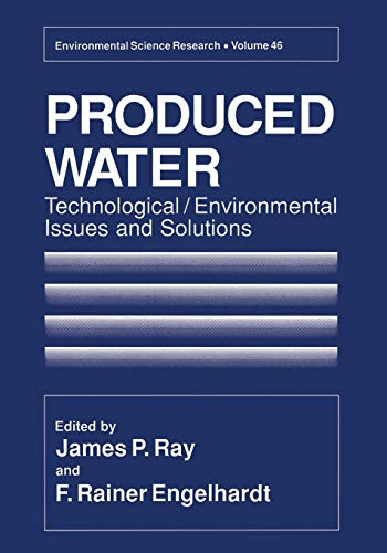 9781461362586: Produced Water: Technological/Environmental Issues And Solutions (Environmental Science Research (Closed))