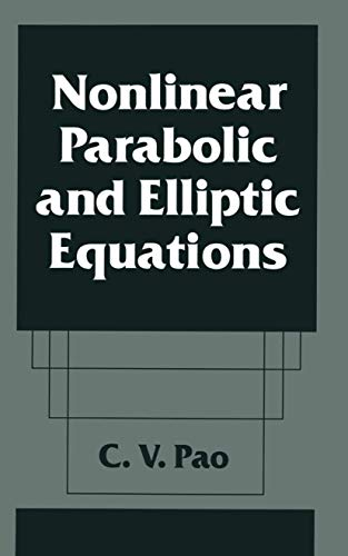 9781461363231: Nonlinear Parabolic and Elliptic Equations