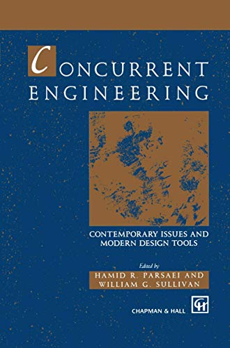 Concurrent Engineering Contemporary issues and modern design tools