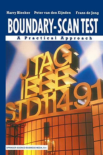 9781461363712: Boundary-Scan Test: A Practical Approach