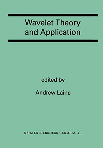 9781461364344: Wavelet Theory and Application: A Special Issue of the Journal of Mathematical Imaging and Vision