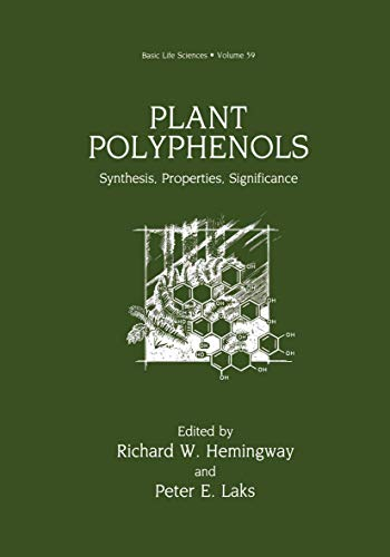 9781461365402: Plant Polyphenols: Synthesis, Properties, Significance (Basic Life Sciences)