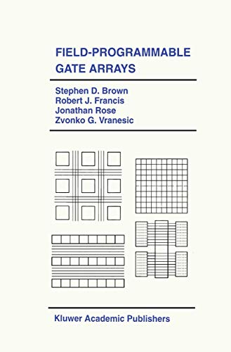 9781461365877: Field-Programmable Gate Arrays (The Springer International Series in Engineering and Computer Science)