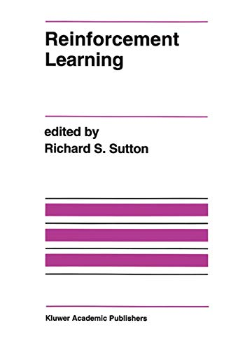 9781461366089: Reinforcement Learning (The Springer International Series in Engineering and Computer Science)