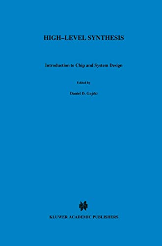 9781461366171: High ― Level Synthesis: Introduction to Chip and System Design