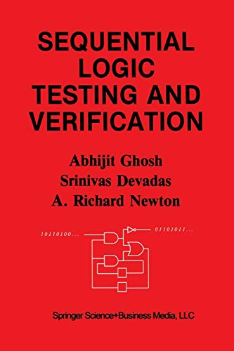 9781461366225: Sequential Logic Testing and Verification (The Springer International Series in Engineering and Computer Science)