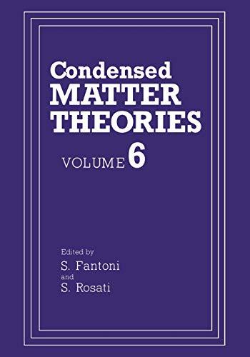 9781461366386: Condensed Matter Theories: Volume 6 (Condensed Matter Theory)