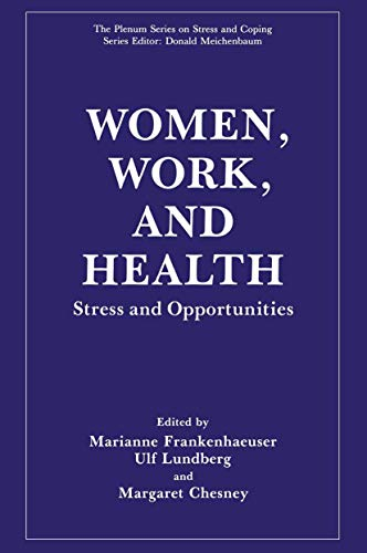 9781461366515: Women, Work, and Health: Stress and Opportunities