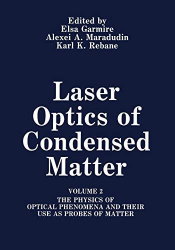 Laser Optics of Condensed Matter: Volume 2: E. Garmire (Editor),
