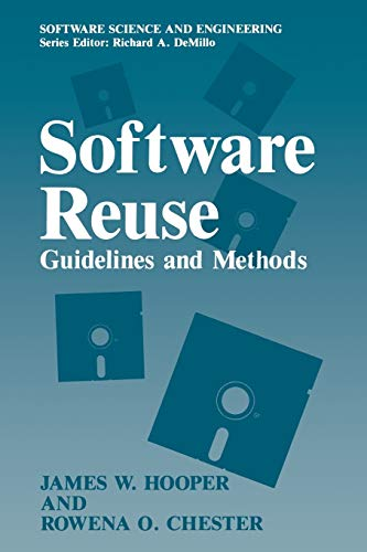 9781461366775: Software Reuse: Guidelines and Methods (Software Science and Engineering)