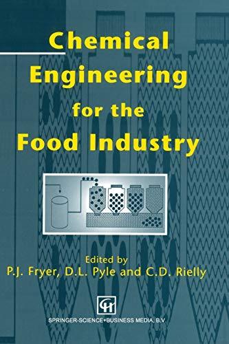 9781461367246: Chemical Engineering for the Food Industry (Food Engineering Series)