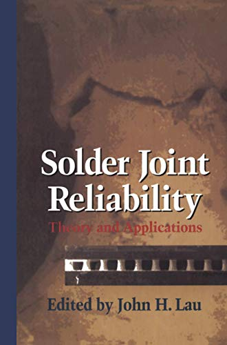 9781461367437: Solder Joint Reliability: Theory and Applications