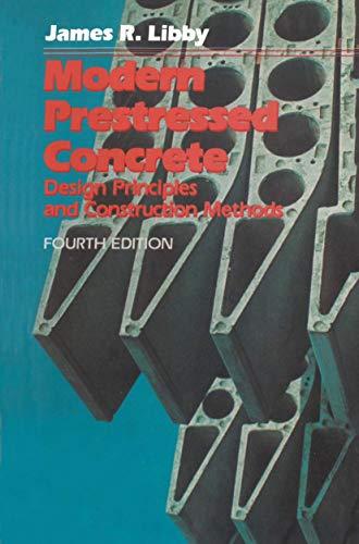 9781461367475: Modern Prestressed Concrete: Design Principles and Construction Methods
