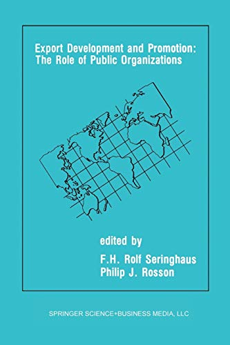 Export Development and Promotion: The Role of Public Organizations: F.H. ROLF SERINGHAUS