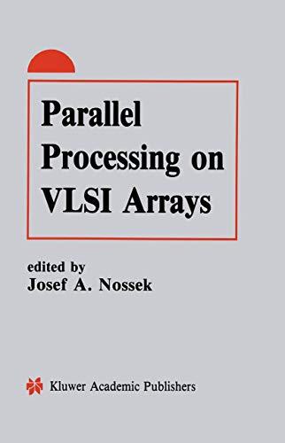 9781461368052: Parallel Processing on VLSI Arrays