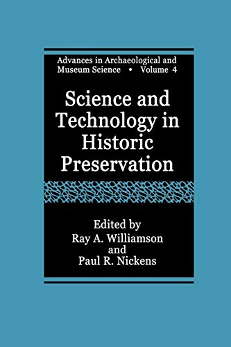 9781461368595: Science and Technology in Historic Preservation (Advances in Archaeological and Museum Science)