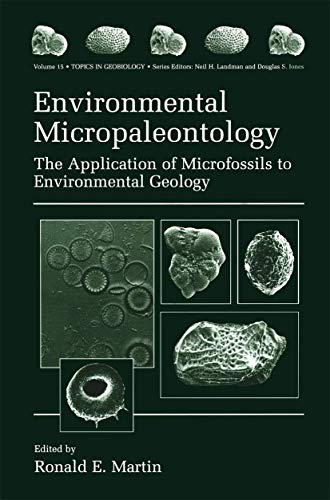 9781461368700: Environmental Micropaleontology: The Application of Microfossils to Environmental Geology (Topics in Geobiology)