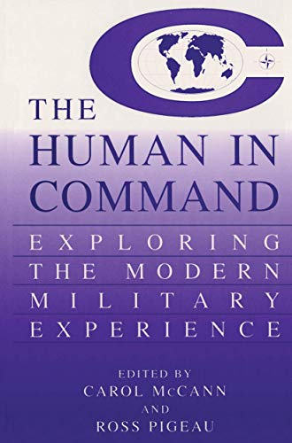 9781461368991: The Human in Command: Exploring the Modern Military Experience