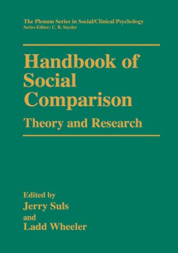 9781461369035: Handbook of Social Comparison: Theory and Research (The Springer Series in Social Clinical Psychology)