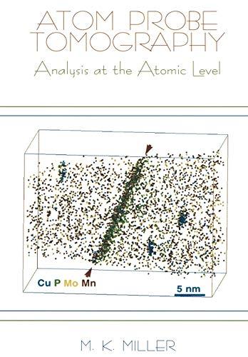 9781461369219: Atom Probe Tomography: Analysis at the Atomic Level