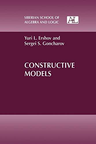 Constructive Models (Paperback): Yuri L. Ershov,