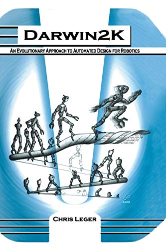 9781461369455: Darwin2K: An Evolutionary Approach to Automated Design for Robotics (The Springer International Series in Engineering and Computer Science)
