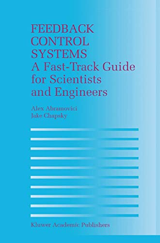 9781461369523: Feedback Control Systems: A Fast-Track Guide for Scientists and Engineers
