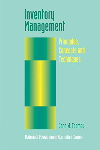 9781461369615: Inventory Management: Principles, Concepts and Techniques (Materials Management Logistics Series)