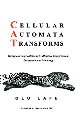 9781461369622: Cellular Automata Transforms: Theory and Applications in Multimedia Compression, Encryption, and Modeling (Multimedia Systems and Applications)