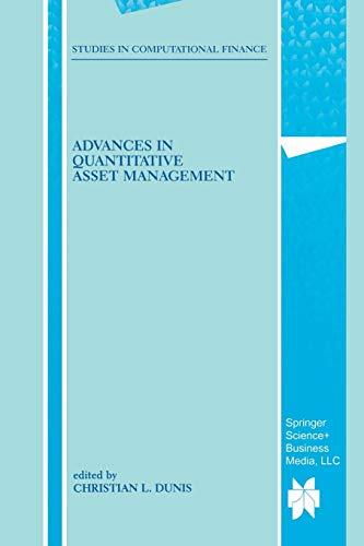 9781461369745: Advances in Quantitative Asset Management (Studies in Computational Finance)