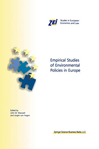 9781461370055: Empirical Studies of Environmental Policies in Europe (ZEI Studies in European Economics and Law)