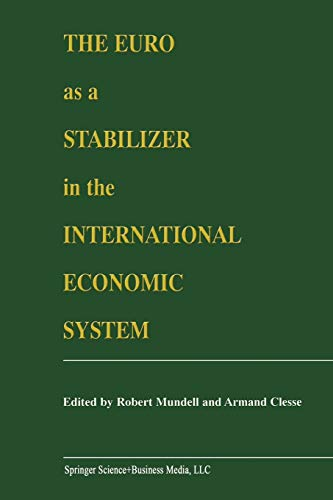 9781461370079: The Euro as a Stabilizer in the International Economic System