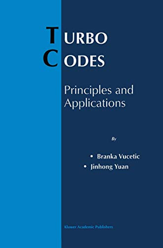 9781461370130: Turbo Codes: Principles and Applications (The Springer International Series in Engineering and Computer Science)
