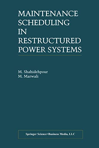 9781461370154: Maintenance Scheduling in Restructured Power Systems (Power Electronics and Power Systems)