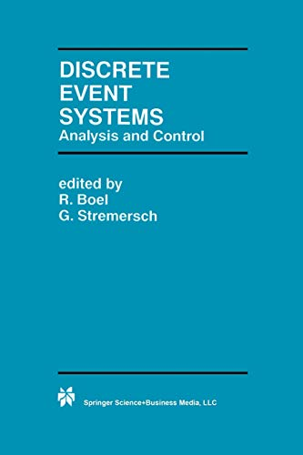 9781461370253: Discrete Event Systems: Analysis and Control (The Springer International Series in Engineering and Computer Science)