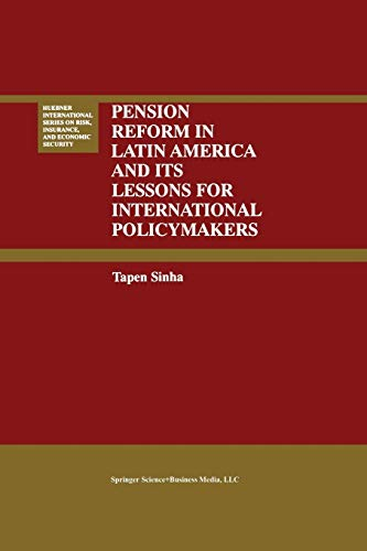 9781461370307: Pension Reform in Latin America and Its Lessons for International Policymakers (Huebner International Series on Risk, Insurance and Economic Security)