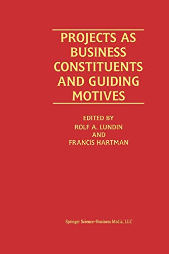 Projects as Business Constituents and Guiding Motives: Springer
