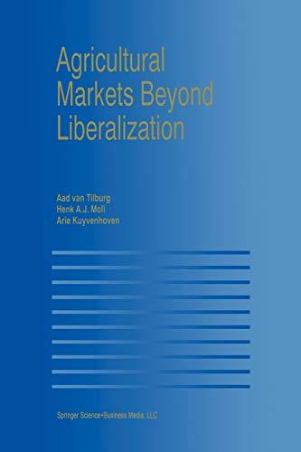 9781461370406: Agricultural Markets Beyond Liberalization
