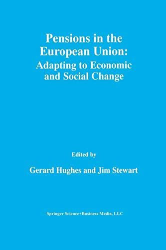 9781461370420: Pensions in the European Union: Adapting to Economic and Social Change