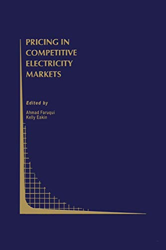 9781461370437: Pricing in Competitive Electricity Markets (Topics in Regulatory Economics and Policy)