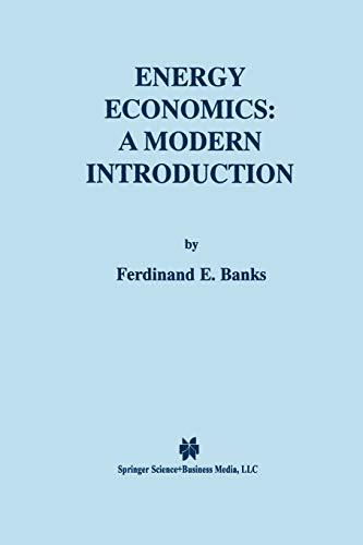 9781461370543: Energy Economics: A Modern Introduction