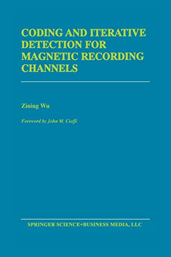 9781461370611: Coding and Iterative Detection for Magnetic Recording Channels (The Springer International Series in Engineering and Computer Science)