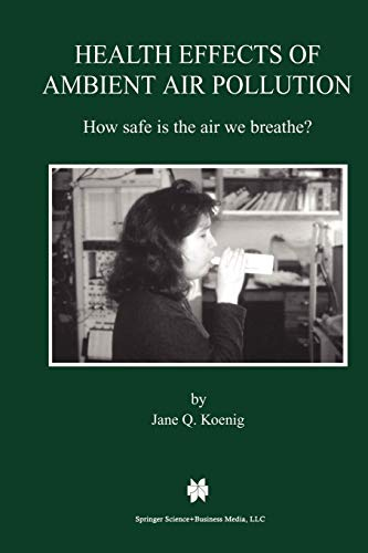 9781461370635: Health Effects of Ambient Air Pollution: How safe is the air we breathe?