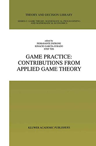 9781461370925: Game Practice: Contributions from Applied Game Theory (Theory and Decision Library C)