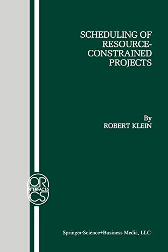 9781461370932: Scheduling of Resource-Constrained Projects (Operations Research/Computer Science Interfaces Series)