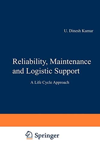 9781461371069: Reliability, Maintenance and Logistic Support: - A Life Cycle Approach