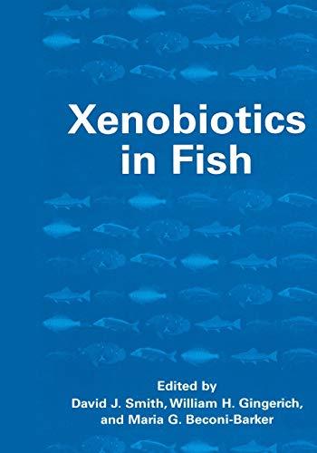9781461371304: Xenobiotics in Fish